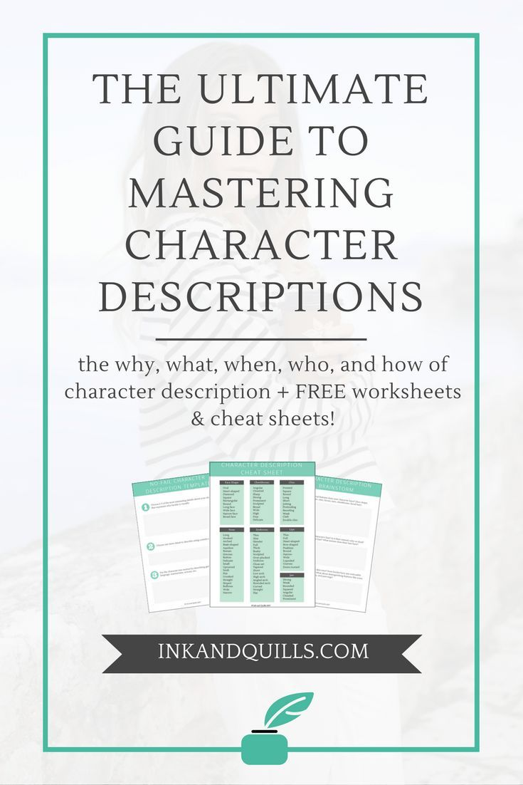 Writing vivid character descriptions is a struggle many writers face. If you're tired of your descriptions falling flat this guide will help you become a pro once and for all! Plus, there are free worksheets and cheat sheets to help you write character descriptions the easy way!