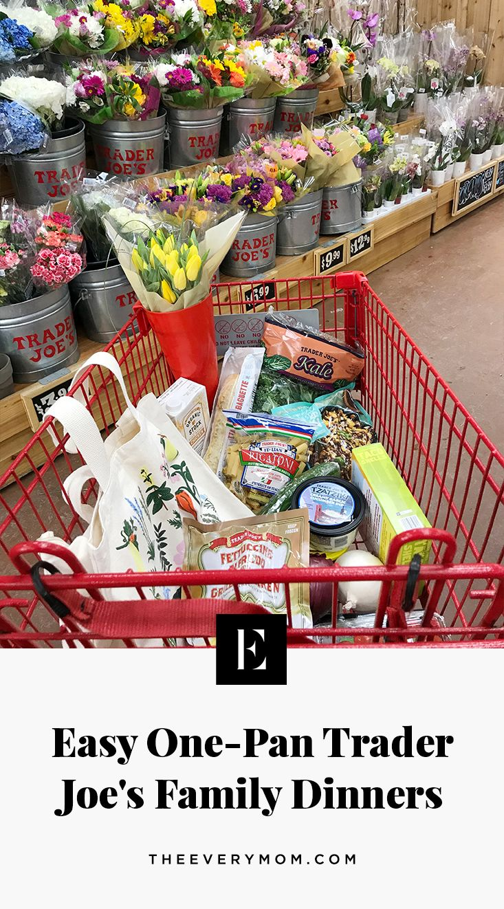 Easy One Pan Trader Joe S Family Dinners The Everymom In 2020 Trader Joes Dinner Trader Joes Trader Joe S