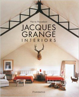 Booktopia Has Jacques Grange Interiors By Pierre Passebon Buy A Discounted Hardcover Of Online From Australias Leading