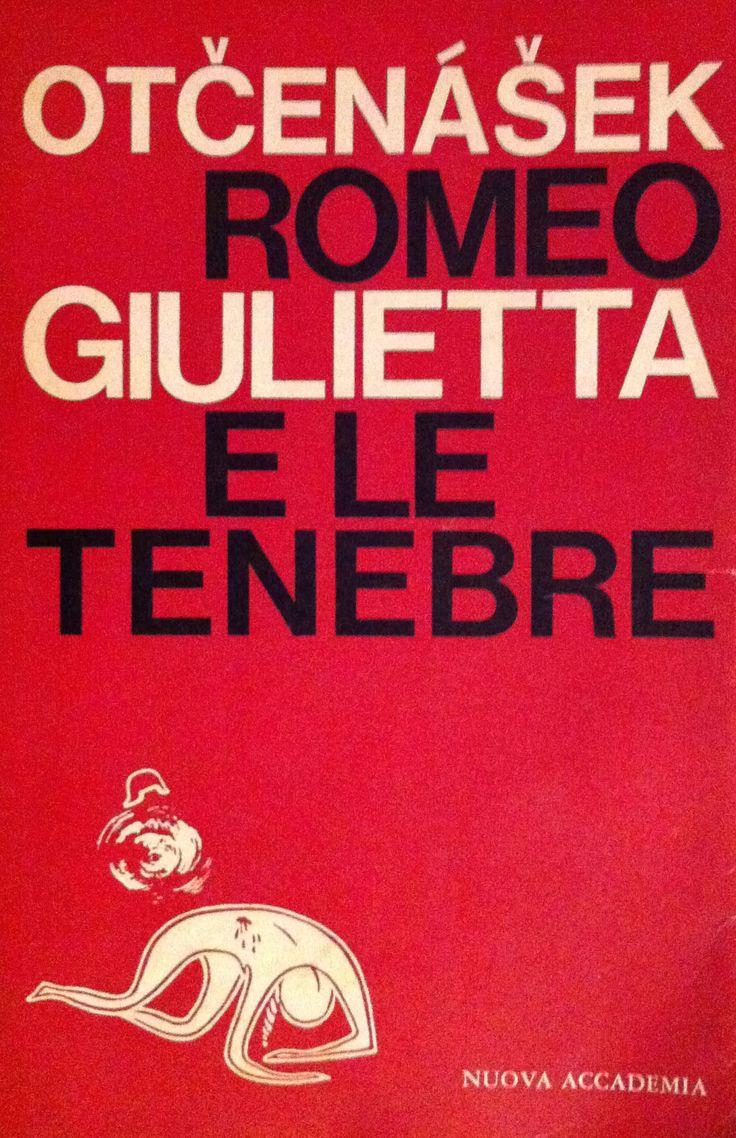 Romeo, Giulietta e le tenebre - Jan Otčenášek - Recensioni su Anobii