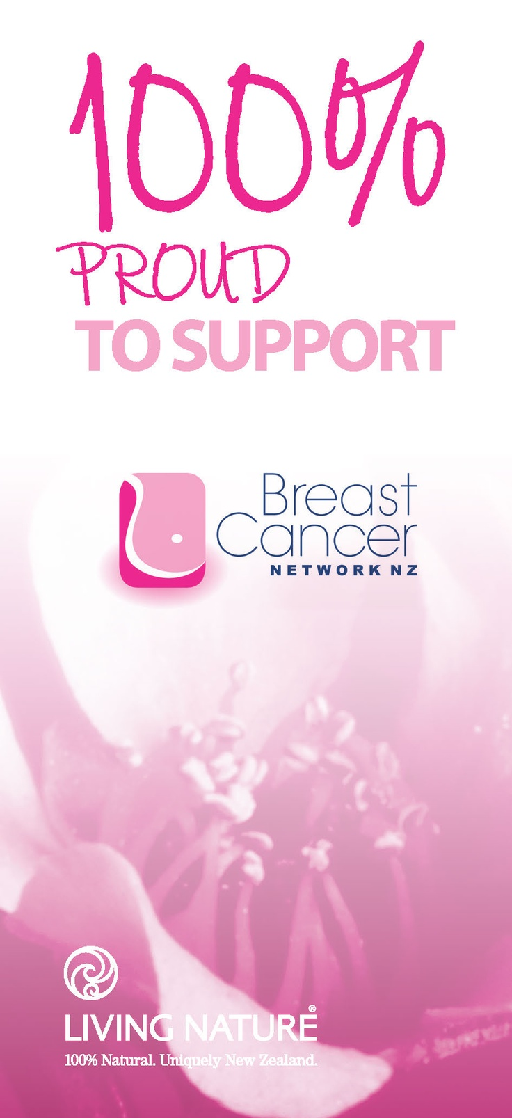 Living Nature is recognised by New Zealand's Breast Cancer Network as their inaugural Supporter Member - endorsed by them as above reproach in our products and practices and commitment to helping keep women safe and healthy through education.