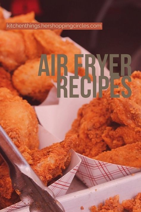 Air Fryer Recipes You Simply Must Try!