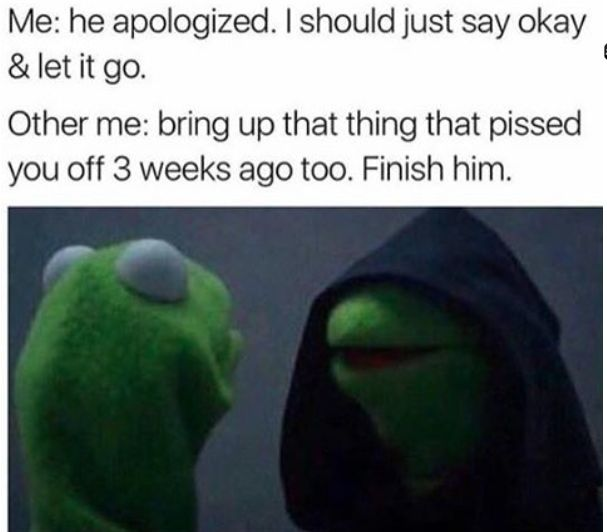"""Evil Kermit the Frog is one of the most relatable memes of all time, but while the joke applies to tons of situations, it really hits the nail on the head when it comes to relationships. Whether you're a serial romance saboteur, or fall in love faster than Bella Thorne, there will be a meme below that'll make you say, """"LITERALLY ME!!"""""""