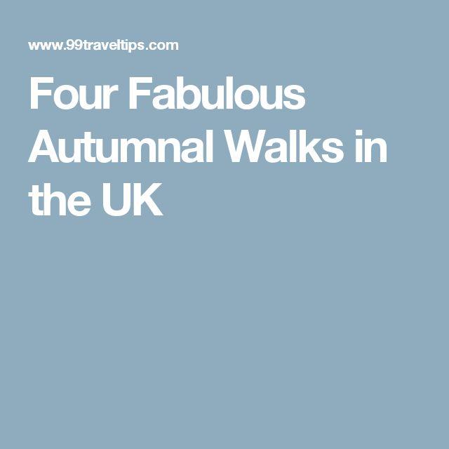 Four Fabulous Autumnal Walks in the UK