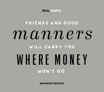 Friends and Good Manners Quote