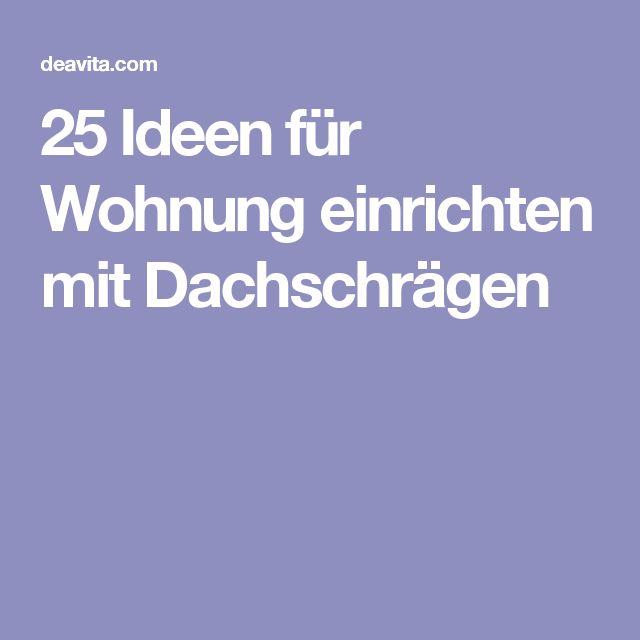 17 best ideas about Dachschräge Einrichten on Pinterest - badezimmer abluft