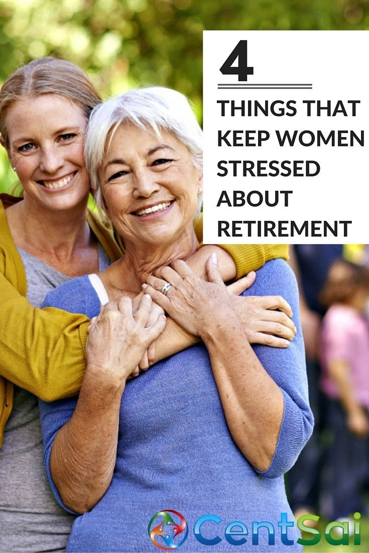 4 Things That Keep Women Stressed About Retirement Personal