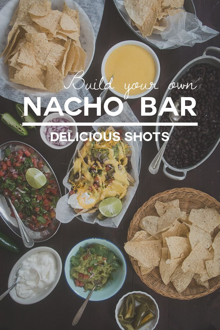 Delicious Shots: Nacho Bar