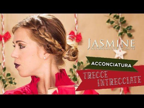 Trecce intrecciate   Acconciatura per Natale   Le Acconciature di Jasmine - YouTube