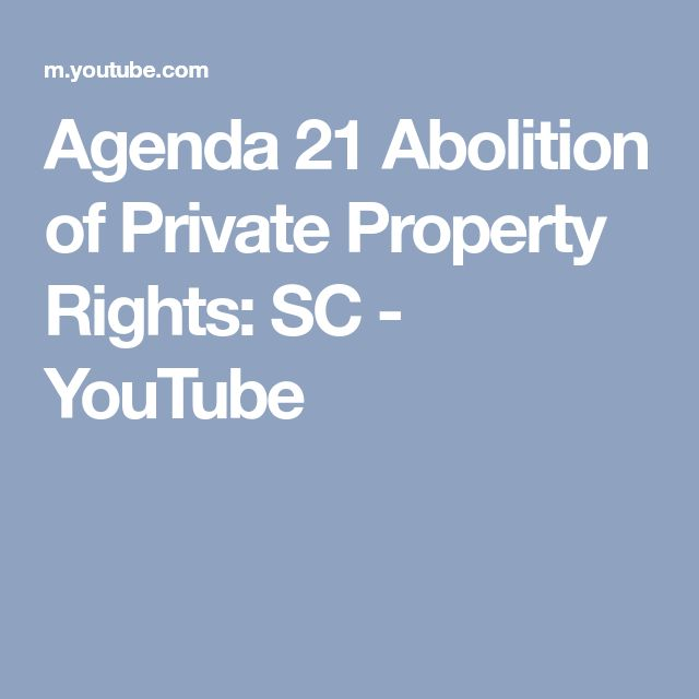 Agenda 21 Abolition of Private Property Rights: SC - YouTube