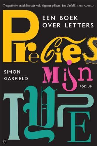 Leest: Precies mijn type – een boek over letters | Boeken over Boeken