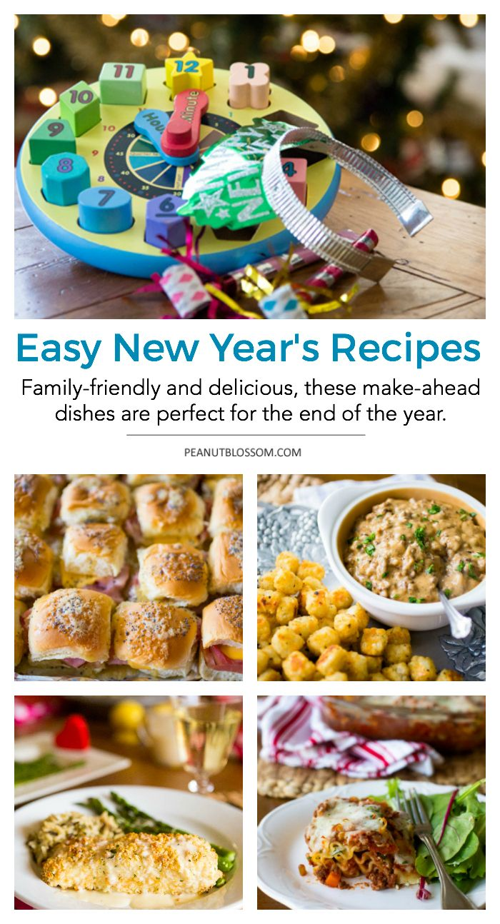 Family Friendly New Year S Eve Recipes You Can Make Ahead Food