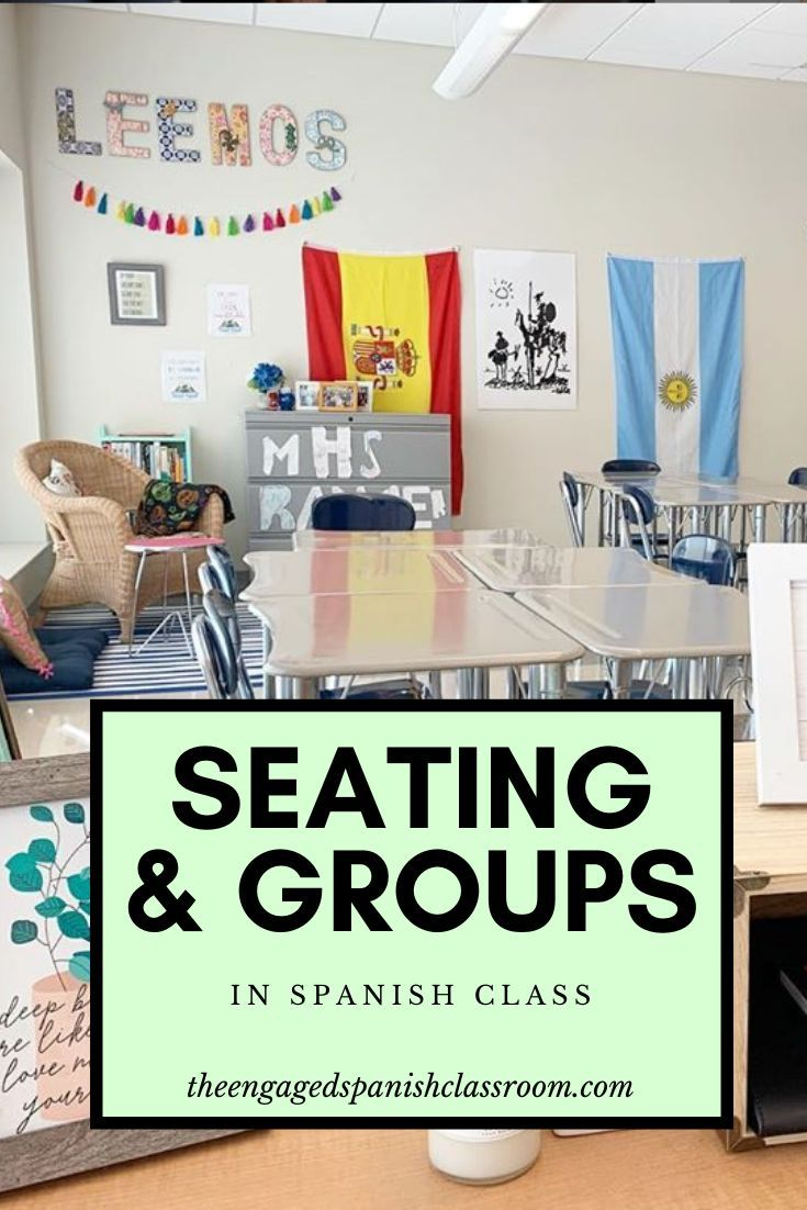 Seating And Groups In Spanish Class With Images Middle School