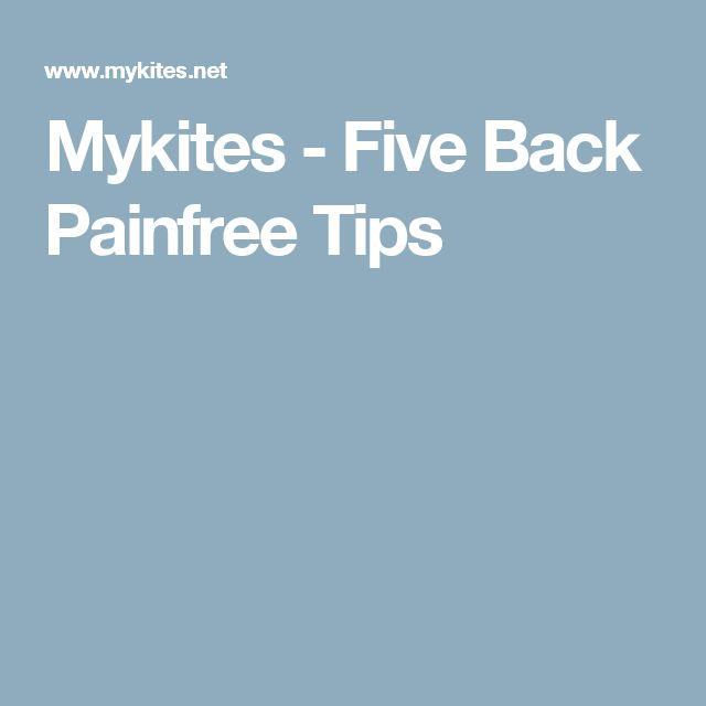 Mykites - Five Back Painfree Tips