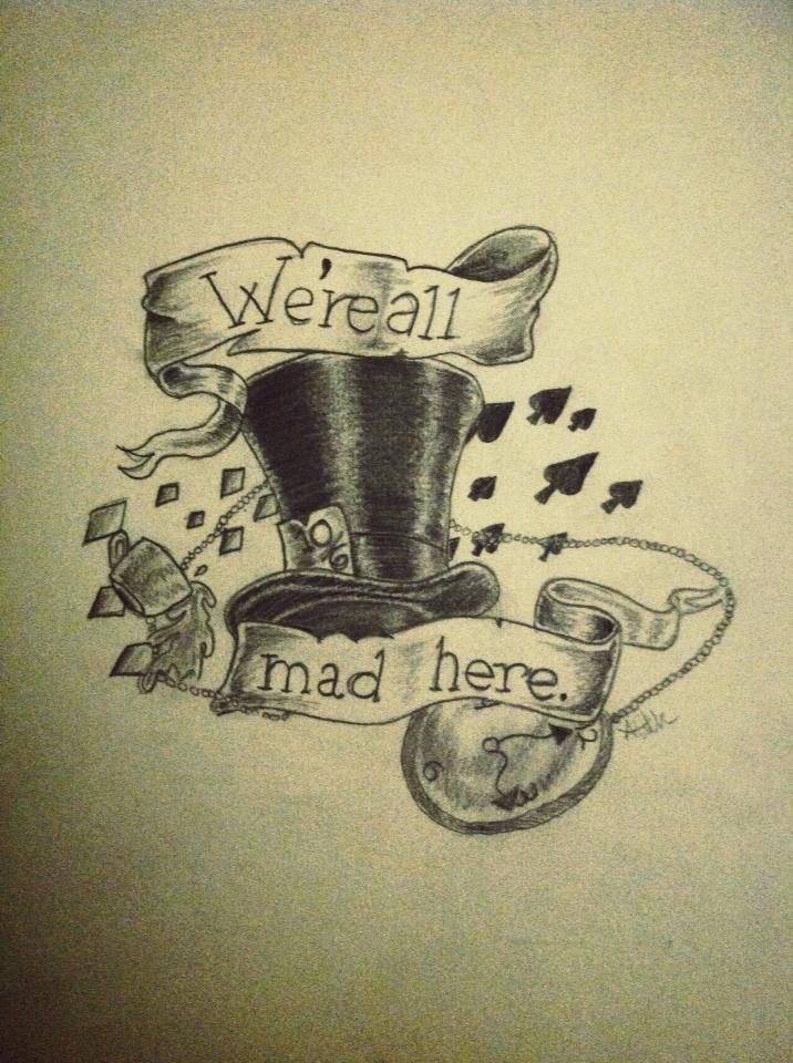 Mad hatter tattoos quotes - photo#20