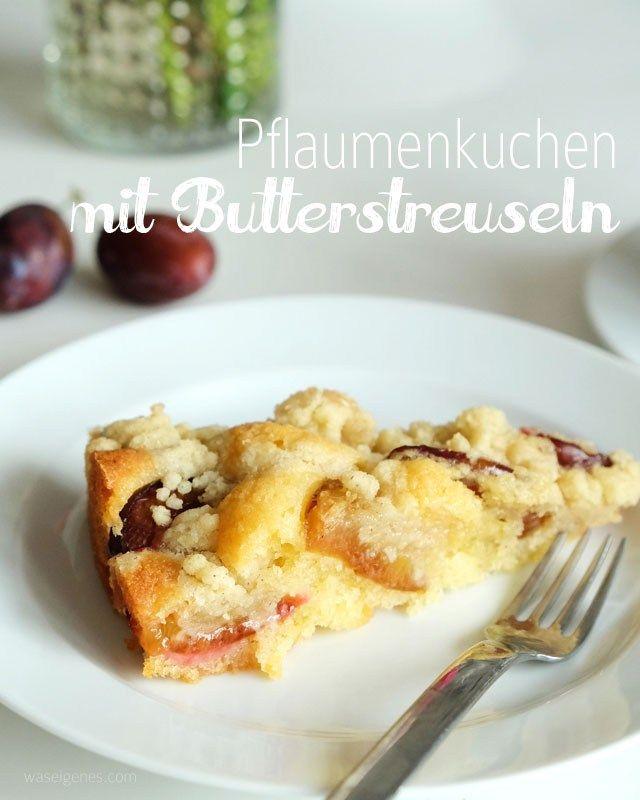 Rezept: saftiger Pflaumenkuchen mit Streuseln   cake recipe   waseigenes.com
