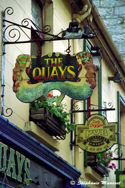 """Galway, Ireland  Pub sign [The Quays) pronounced """"the keys""""  A great place!!"""