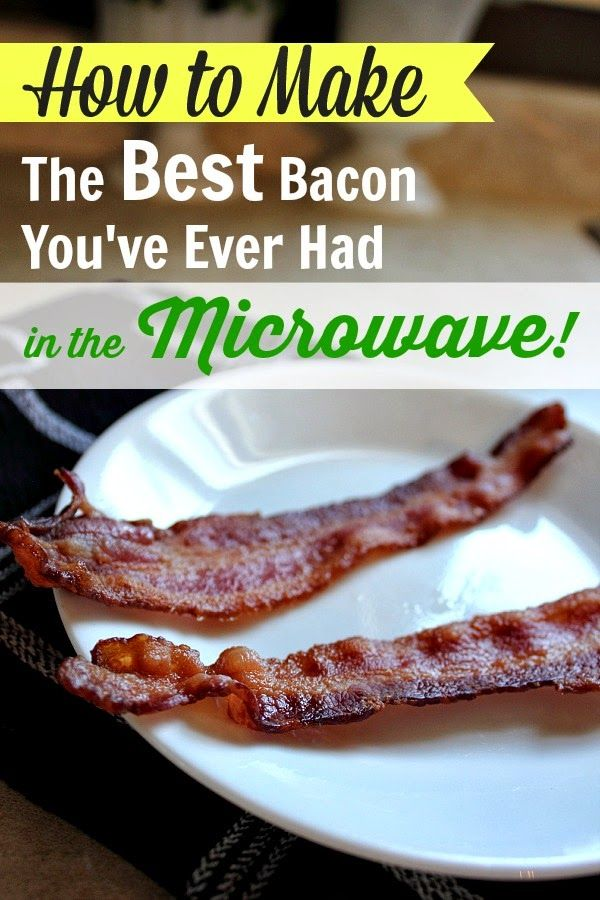 How to Make the Best Bacon You've Ever Had in the Microwave!