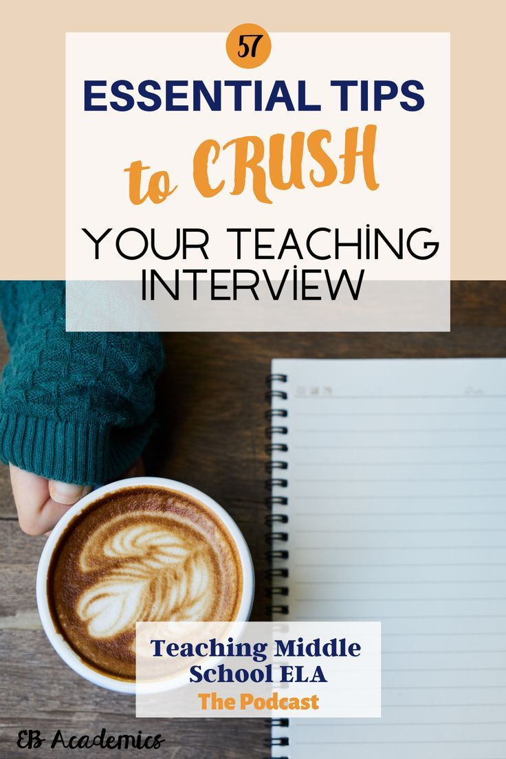 Essential Tips To Crush Your Teaching Interview In 2020 Teaching Interview Teaching Middle School Ela