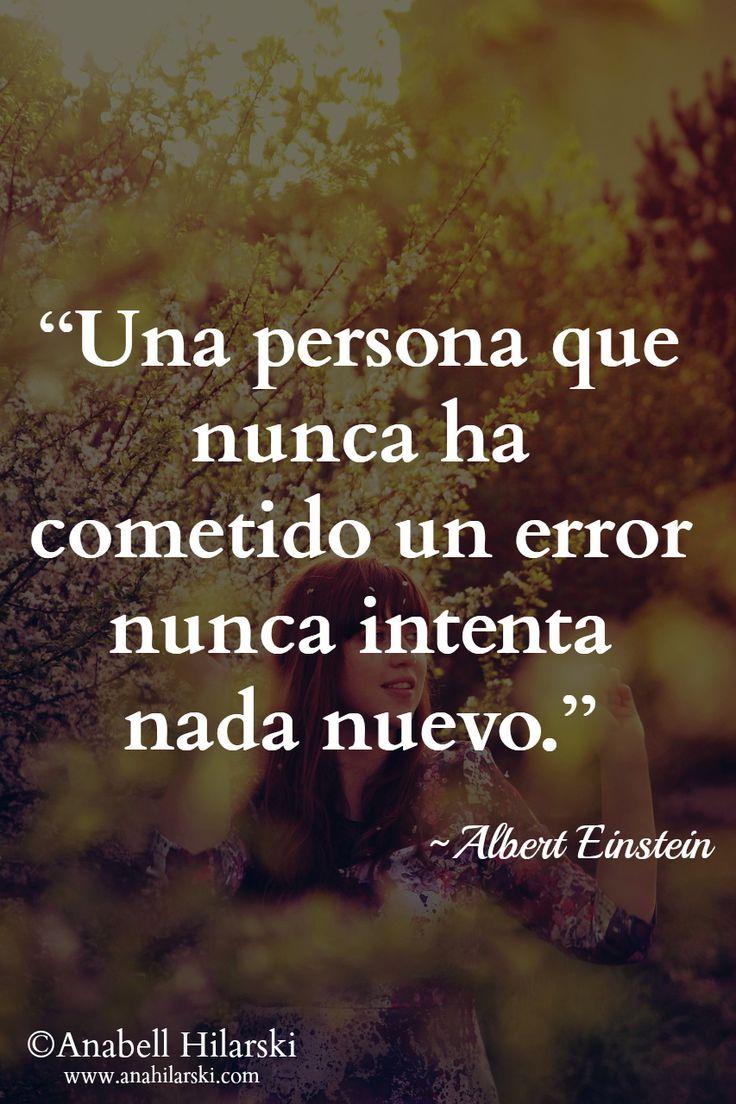 """""""Una persona que nunca ha cometido un error nunca intenta nada nuevo."""" ~Albert Einstein #Frases #Reflexiones #Emprendedores"""