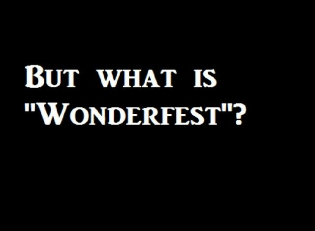 """Here is a video explaining our exciting event on the 26th of Feburary """"Wonderfest"""""""