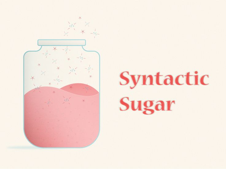 Syntactic Sugar Dribbble