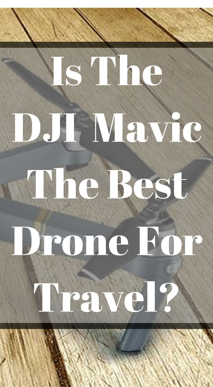 "Is the DJI Mavic the best drone for travel? Did you know there is other drones out on the market that work great for traveling? As a full-time traveler and a commercial drone pilot, I get asked all of the time, ""What are the best drones for travel?"" Click to read more at http://www.divergenttravelers.com/best-drones-for-travel/"
