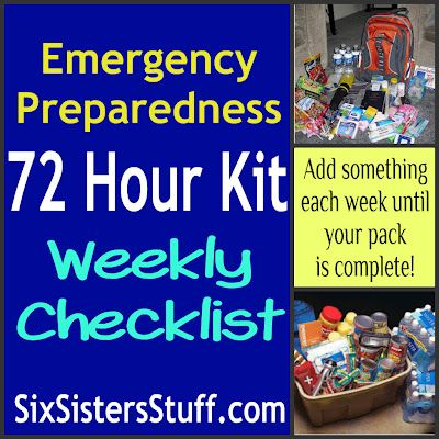 Emergency Preparedness 72 Hour Kit Weekly Checklist- add something to your pack each week until its complete! Takes away the stress of having to do it all at once! SixSistersStuff.com #72hourkit #emergencypreparedness