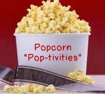 "Popcorn: ""Pop""pourri of Activities | FamilyConsumerSciences.com"