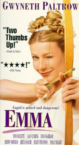 Emma 1996 version with Gwyneth Paltrow