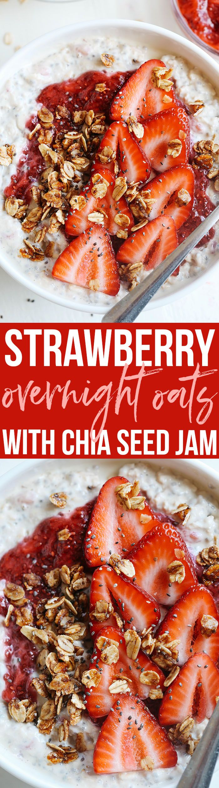These Strawberry Chia Overnight Oats with homemade chia seed jam are easily made in just minutes the night before giving you a delicious healthy breakfast to wake up to!