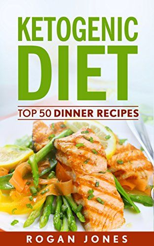 Ketogenic Diet: Top 50 Dinner Recipes (Recipes, Ketogenic... https://www.amazon.com/dp/B01JBEEJ8O/ref=cm_sw_r_pi_dp_x_dzxRxbZHPA2C8