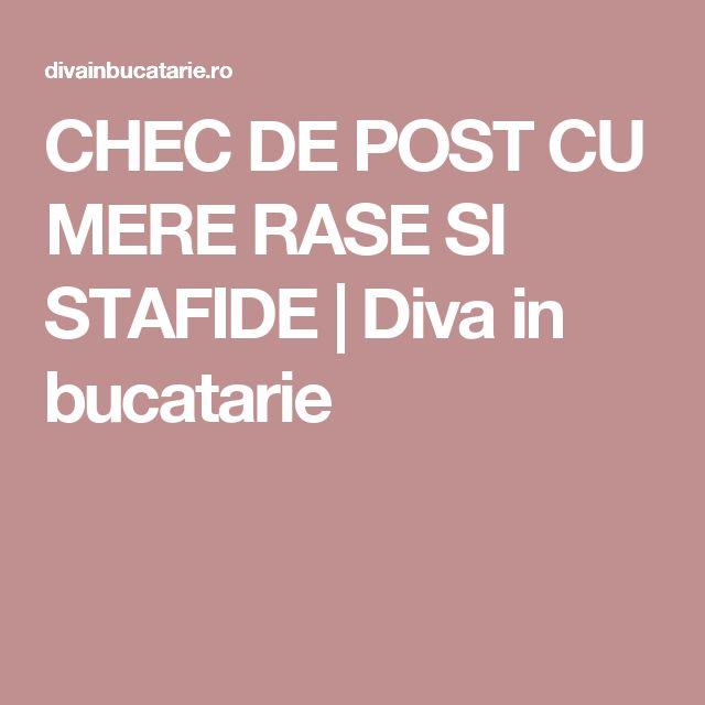 CHEC DE POST CU MERE RASE SI STAFIDE  | Diva in bucatarie