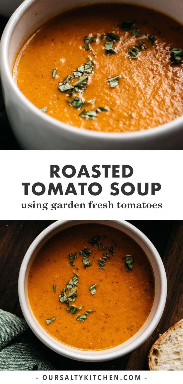 Roasted Tomato Soup Recipe In 2020 Roasted Tomato Soup Roasted Tomatoes Homemade Soup Recipe