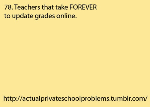 UGH YES. Esp. when you're anxious to see what grade you got...