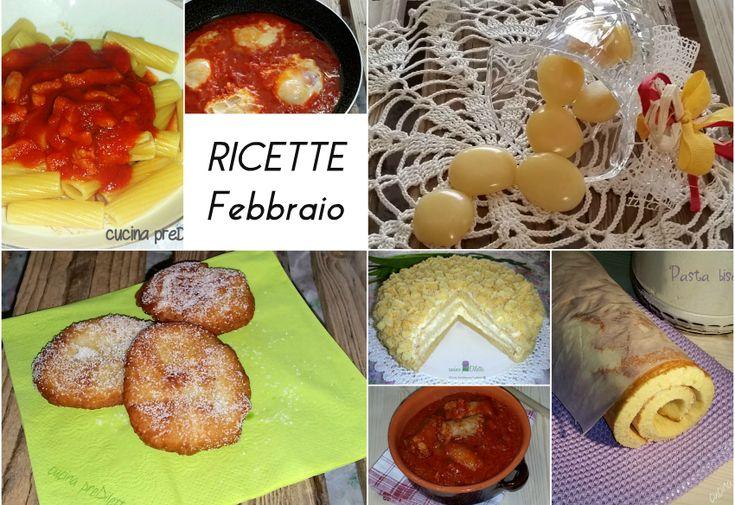 """Ricette Febbraio 2016 (le più cliccate) pubblicate dal blog """"cucina preDiletta"""", a cura di Diletta Arcidiacono. Mi piace, alla fine di ogni mese, ..........."""