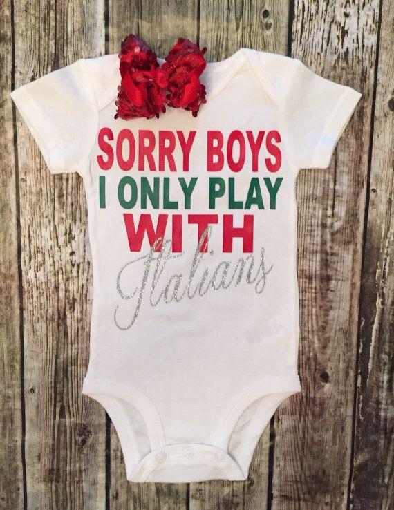 Sorry Boys I Only Play With Italians Onesie, Italians Onesies, Heritage Onesies, Italians Shirts, Girls Italian Shirt - BellaPiccoli