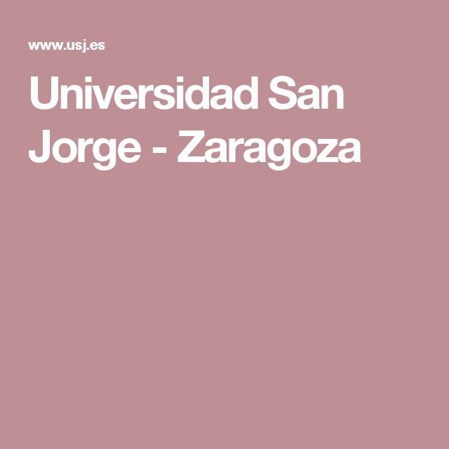 Universidad San Jorge - Zaragoza