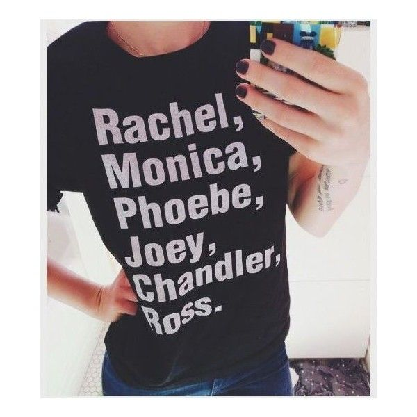 Shirt: friends black funny cute friends tv show t- monica chandler... ❤ liked on Polyvore featuring tops, t-shirts, shirt tops, t shirt and tee-shirt