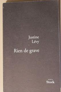 """l'instant des lecteurs: """"Rien de grave"""" - Justine LEVY"""