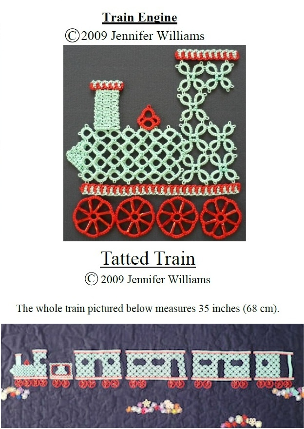 Pattern for Engine: http://www.cariad-tatting.co.uk/patterns.trainengine1.pdf Pattern for train: http://www.cariad-tatting.co.uk/patterns.trainengine2.pdf