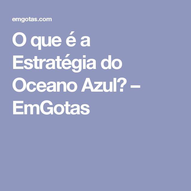 O que é a Estratégia do Oceano Azul? – EmGotas