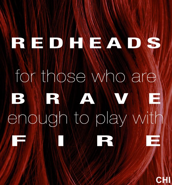 I am a red head.