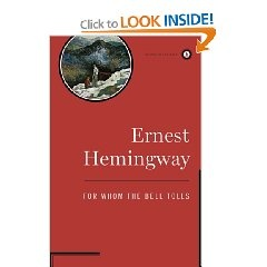 """""""For Whom the Bell Tolls"""" by Earnest Hemingway"""