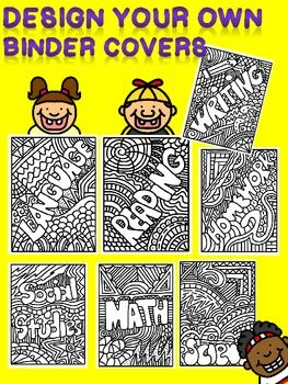 Design Your Own Binder Covers Back To School Organization