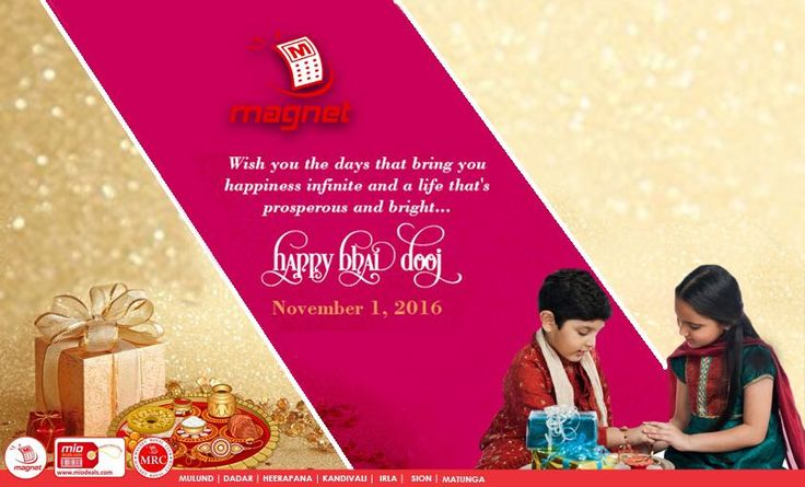 Magnet wishes All a Happy Bhai Dooj!