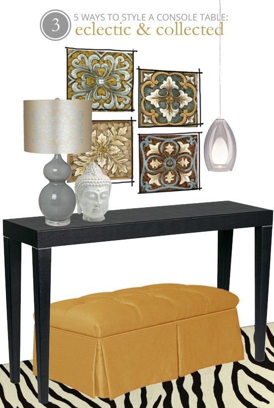 5 Ways To Style A Console Table: Eclectic And Collected (click Through For  More Ways To Style A Console   Traditional, Modern, As A Workspace, And  More!