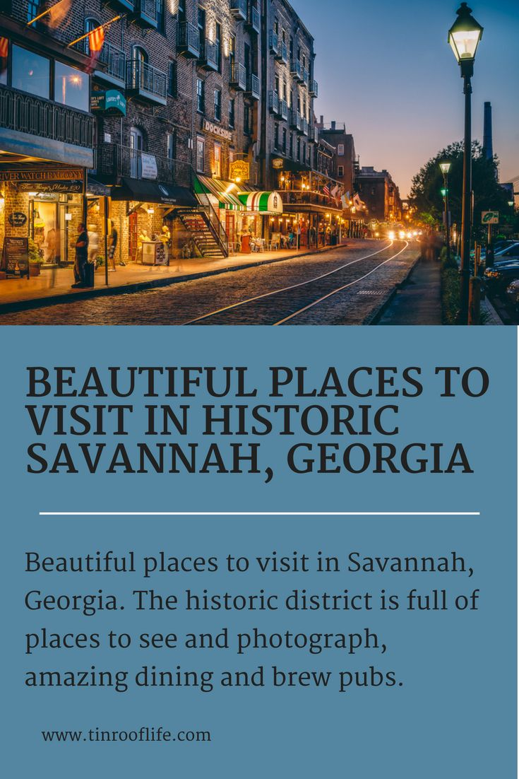 Beautiful places to visit in Historic Savannah, Georgia. The Historic district is full of places to see and photograph, amazing dining, and brew pubs.