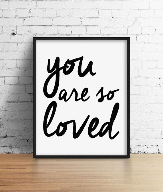 You Are So Loved Print. Black and White by SamsSimpleDecor on Etsy