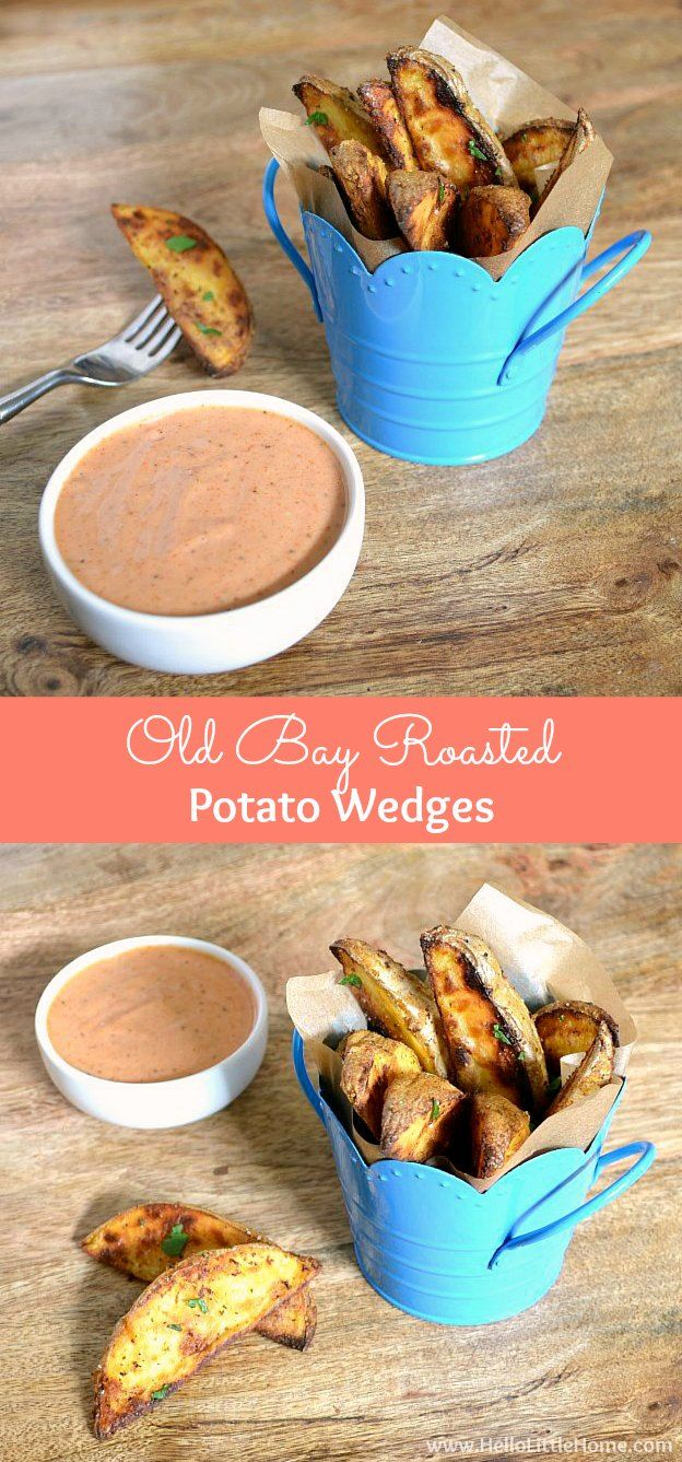 Old Bay Roasted Potato Wedges with a delicious, easy to make dipping sauce…